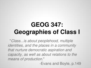 GEOG 347:  Geographies of Class I