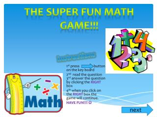 The super fun math game!!!