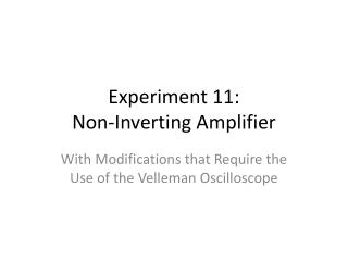 Experiment  11:   Non-Inverting  Amplifier