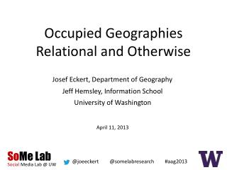 Occupied Geographies Relational and Otherwise