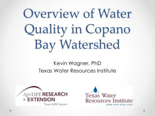 Overview of Water Quality in  Copano  Bay Watershed