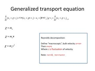 Generalized transport equation