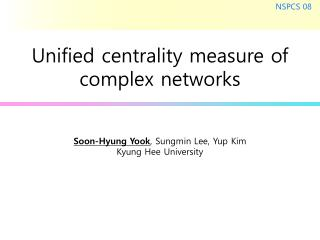 Unified centrality measure of complex networks