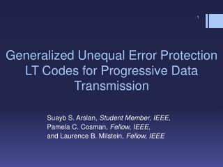 Generalized Unequal Error Protection  LT Codes for Progressive Data Transmission