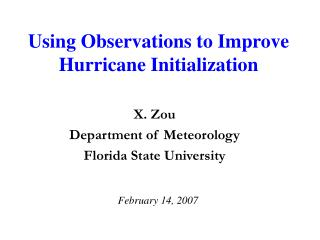 Using Observations to Improve Hurricane Initialization