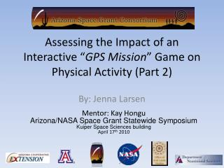 """Assessing the Impact of an Interactive """" GPS Mission """" Game on Physical Activity (Part 2)"""