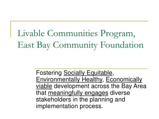 Livable Communities Program, East Bay Community Foundation