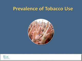 Prevalence of Tobacco Use