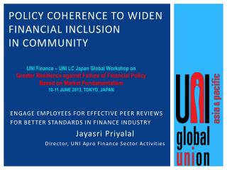 POLICY COHERENCE TO WIDEN Financial Inclusion  in Community