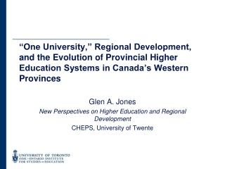 Glen A. Jones New Perspectives on Higher Education and Regional Development