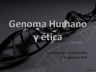 Genoma Humano y ética