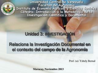 Prof. (a):  Ysbely  Bernal