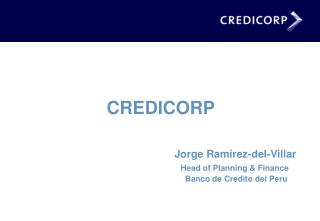 CREDICORP       Jorge Ramirez-del-Villar