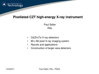 Cd (Zn)Te X-ray detectors 80  x  80 pixel X-ray imaging system Results and applications