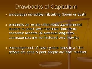 Drawbacks of Capitalism