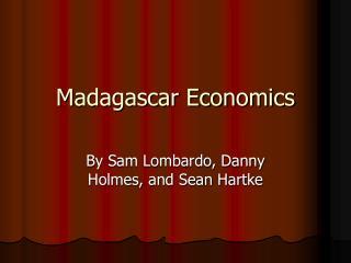 Madagascar Economics