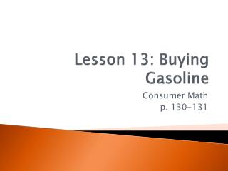 Lesson 13: Buying Gasoline