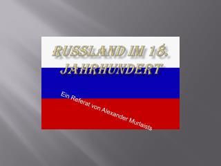 Russland im 18.  jahrhundert
