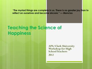 Teaching the Science of Happiness