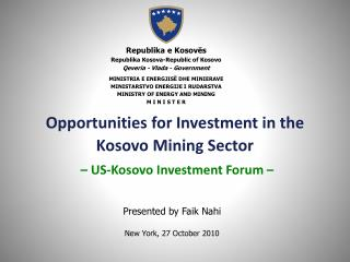 Opportunities for Investment in the Kosovo Mining Sector – US-Kosovo Investment Forum –