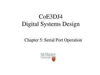 CoE3DJ4 Digital Systems Design