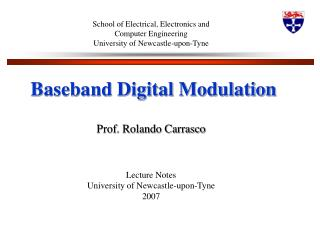 School of Electrical, Electronics and Computer Engineering University of Newcastle-upon-Tyne