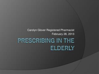Prescribing in the elderly