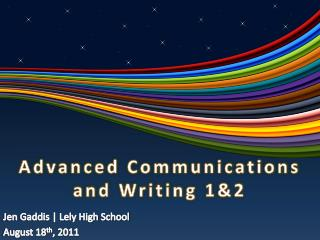 Advanced Communications  and Writing 1&2