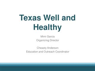 Texas Well and Healthy