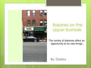 Bakeries on  the Upper Eastside