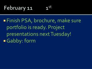 February 11    1 st