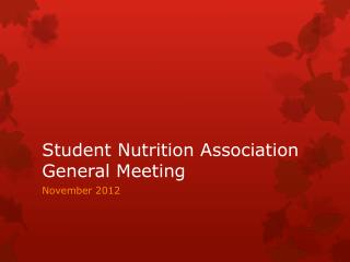 Student Nutrition Association General Meeting