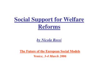 Social Support for Welfare Reforms by Nicola Rossi