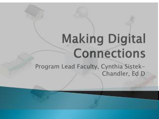 Making Digital Connections