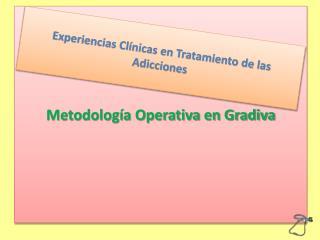 Metodolog�a Operativa en Gradiva