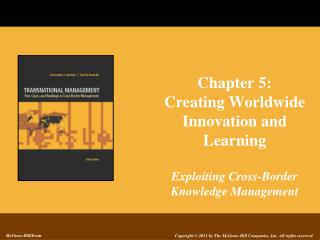 Chapter 5: Creating Worldwide Innovation and Learning Exploiting Cross-Border Knowledge Management