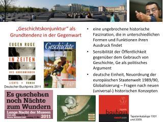 """""""Geschichtskonjunktur"""" als Grundtendenz in der Gegenwart"""