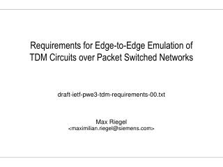 Requirements for Edge-to-Edge Emulation of TDM Circuits over Packet Switched Networks