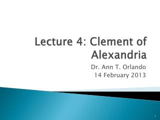 Lecture 4: Clement of Alexandria