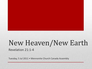 New Heaven/New Earth