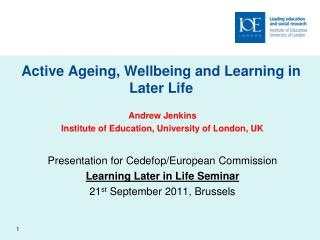 Active Ageing, Wellbeing and Learning in Later Life