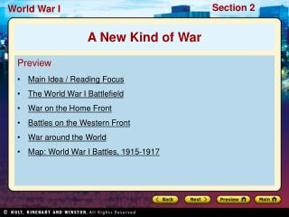 Preview Main Idea / Reading Focus The World War I Battlefield War on the Home Front