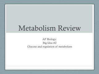 Metabolism Review