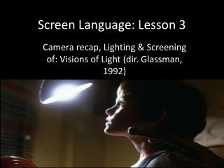 Screen Language: Lesson 3