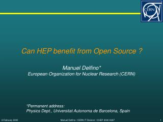 Can HEP benefit from Open Source ?