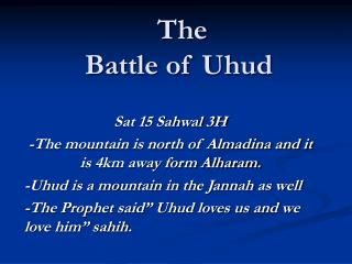 The  Battle of Uhud