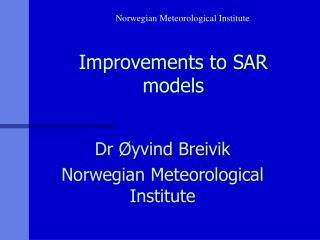 Improvements to SAR models