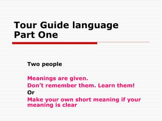 Tour Guide language Part One