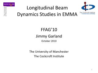 Longitudinal Beam Dynamics Studies in EMMA