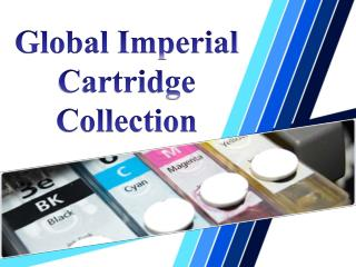 Global Imperial Cartridge Collection